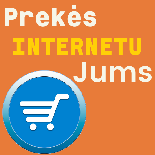 Prekės internetu Jums